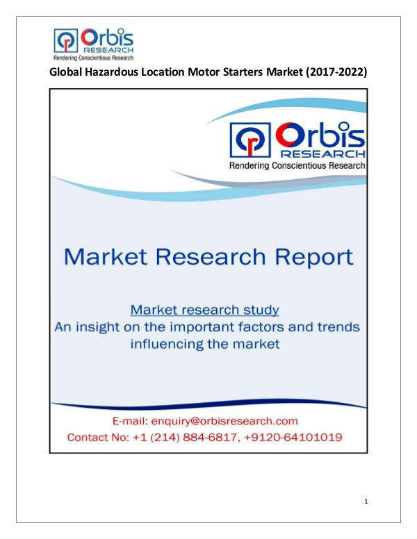 Research Report : Global Hazardous Location Motor Starters Market