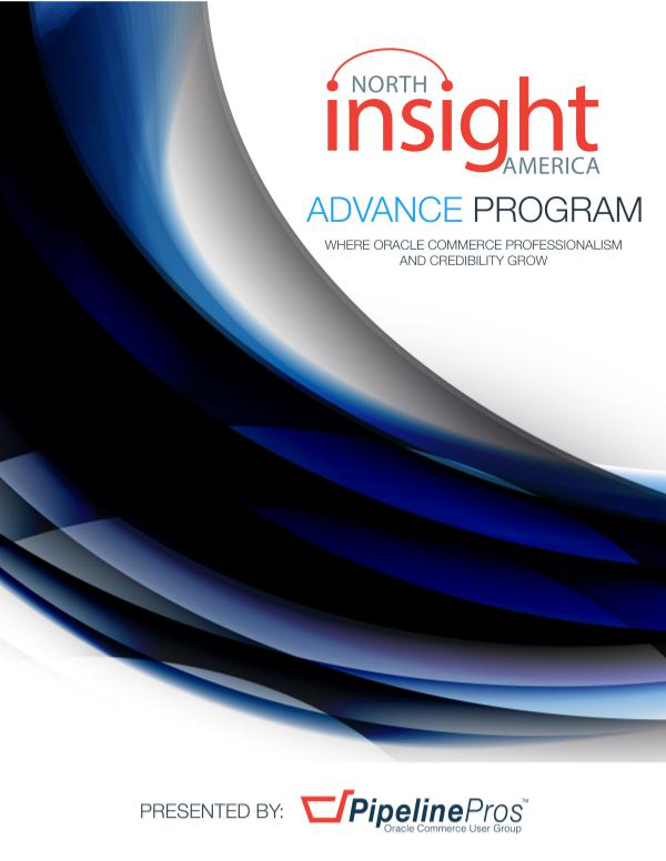 PipelinePros Insight North America Advance Program 2017 Insight North America Advance Program