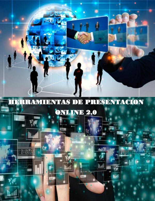 HERRAMIENTAS DE PRESENTACIÓN ONLINE 2.0 HERRAMIENTAS DE PRESENTACIÓN ONLINE 2.0
