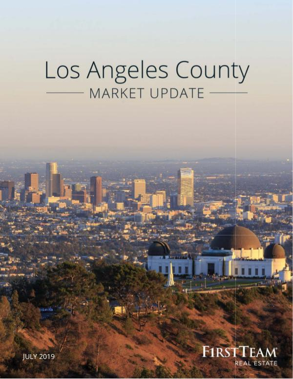 Real Estate Market Update Los Angeles County   July 2019