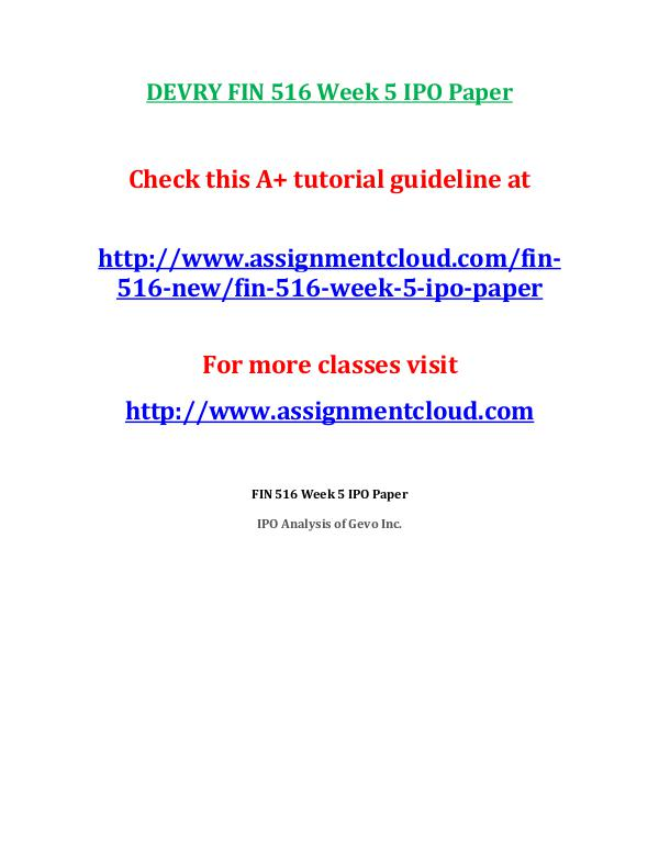 FIN 516 DevryDEVRY FIN 516 Entire Course NEW (Includes Midterm And Fi DEVRY FIN 516 Week 5 IPO Paper