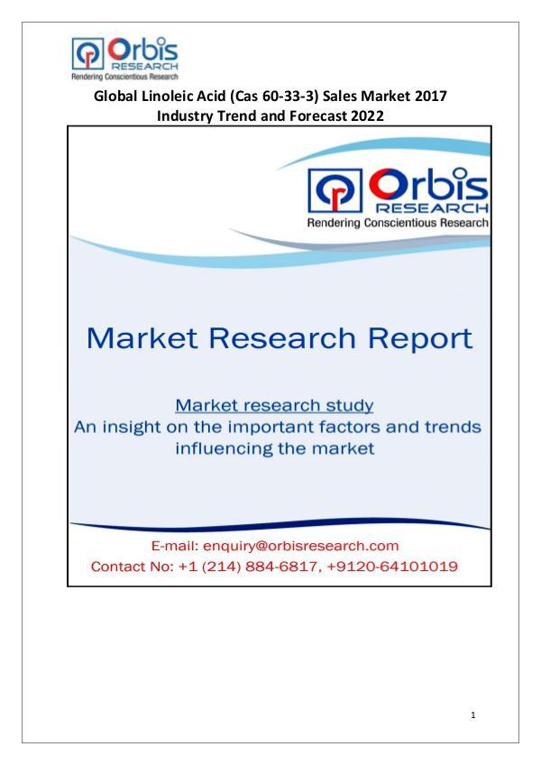 Global Linoleic Acid Sales Market Research Report & Industry Analysis Global Linoleic Acid Sales Industry 2017