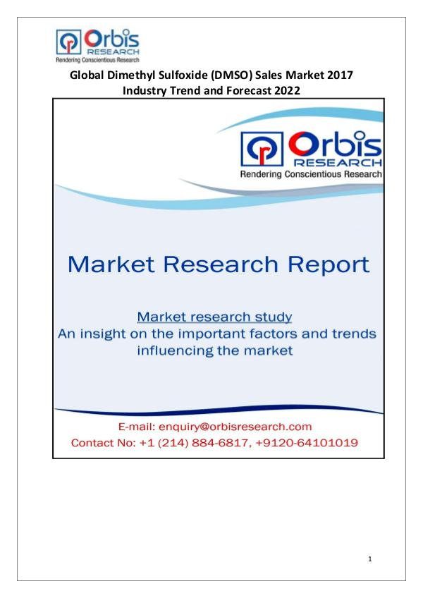 Global Dimethyl Sulfoxide (DMSO) Sales Industry Overview Global Dimethyl Sulfoxide (DMSO) Sales Market