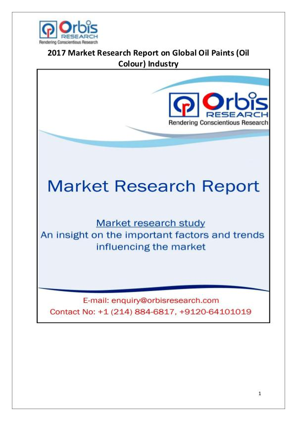 Oil Paints Market Research Report: Global Analysis 2017 Global Oil Paints Market Report 2017