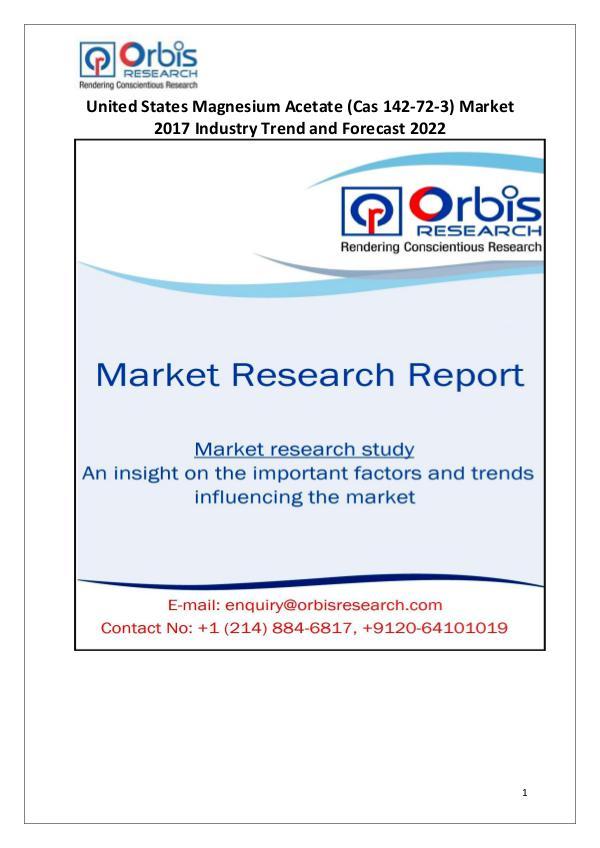 United States Magnesium Acetate Market Report: 2017 Edition United States Magnesium Acetate Industry