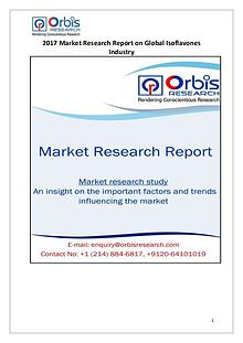 2017 Global Isoflavones Market Key Manufacturers Analysis