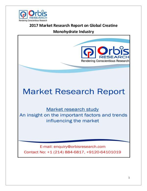 Global Creatine Monohydrate Market Analysis Global Creatine Monohydrate Industry