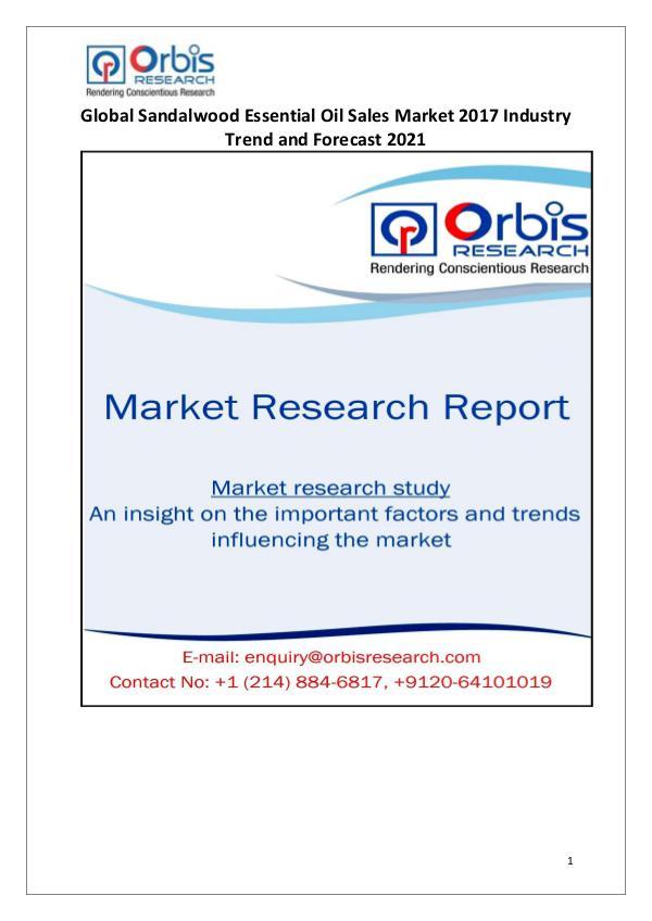 Global Sandalwood Essential Oil Sales Industry 2017 Market Research Sandalwood Essential Oil Sales Market