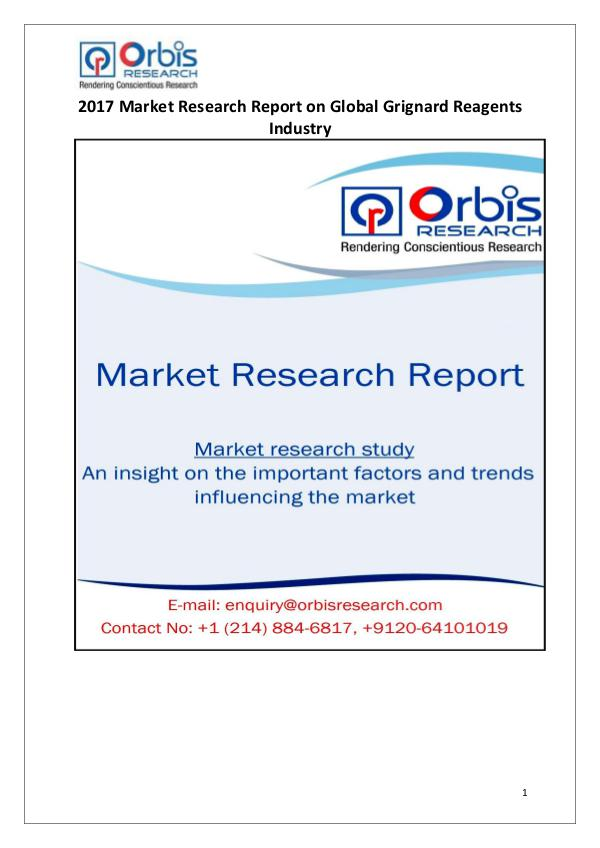 Orbis Research: 2017 Global Grignard Reagents Market Latest News on 2017 Global Grignard Reagents