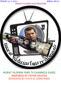 MURAT YILDIRIM IN THE ARABIC MAGAZINES MURAT YILDIRIM FANS TV CHANNELS GUIDE