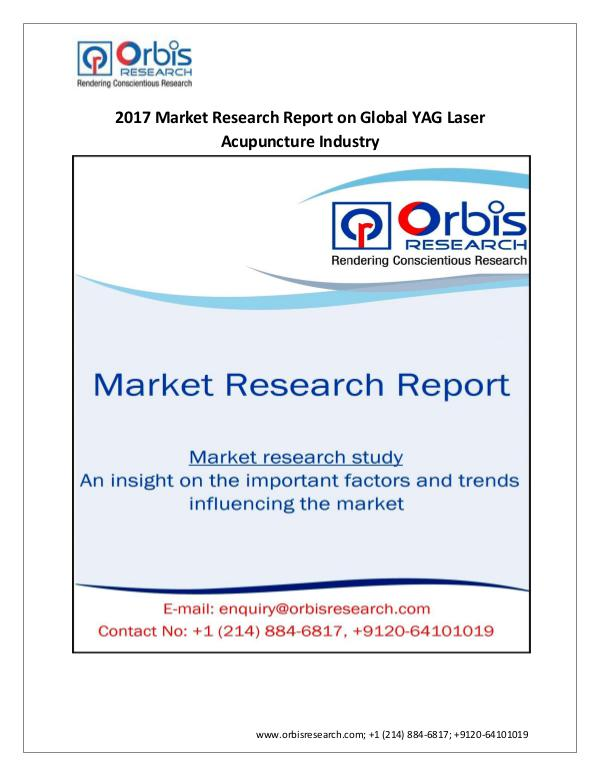 Medical Devices Market Research Report International  2017-2022 Global YAG Laser Acupunct