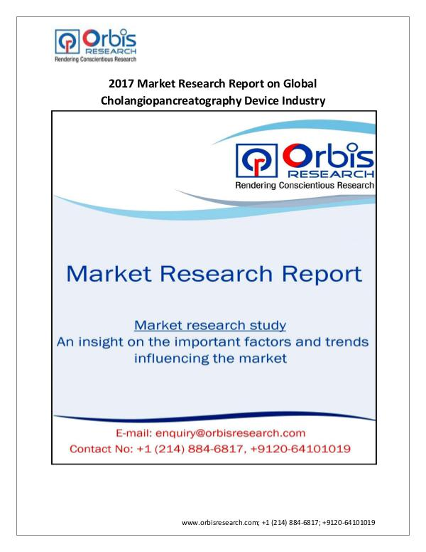 Medical Devices Market Research Report Global Cholangiopancreatography Device Industry  2