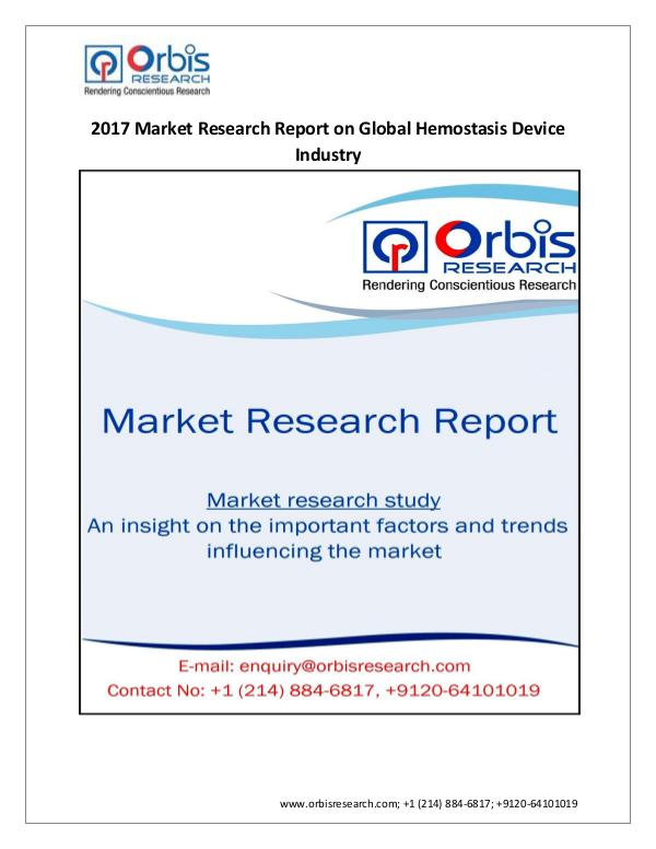 Medical Devices Market Research Report New Report on Global Hemostasis Device Industry  2