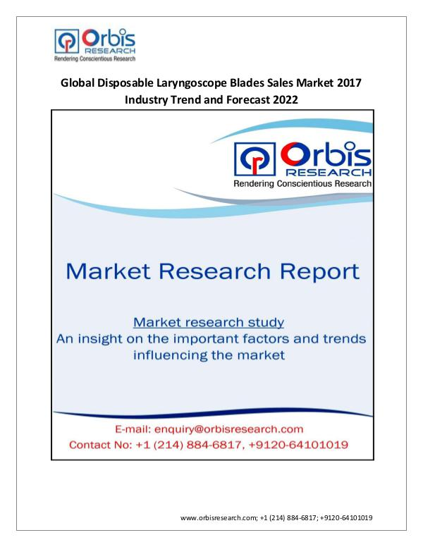 Medical Devices Market Research Report Orbis Research Adds a New Report Global Disposable