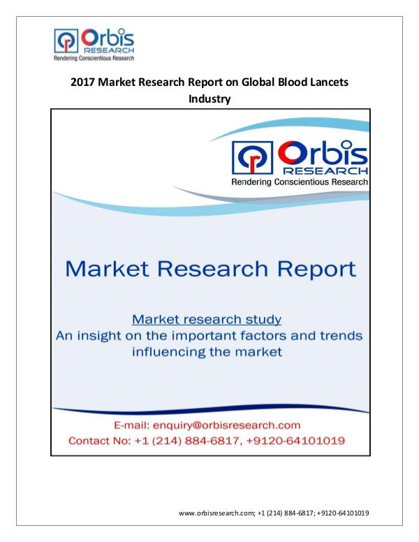 2017 Global Blood Lancets Market  Share Growth For