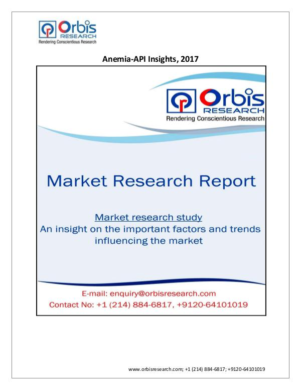 2017 Report: Anemia-API Insights and Pipeline Anal