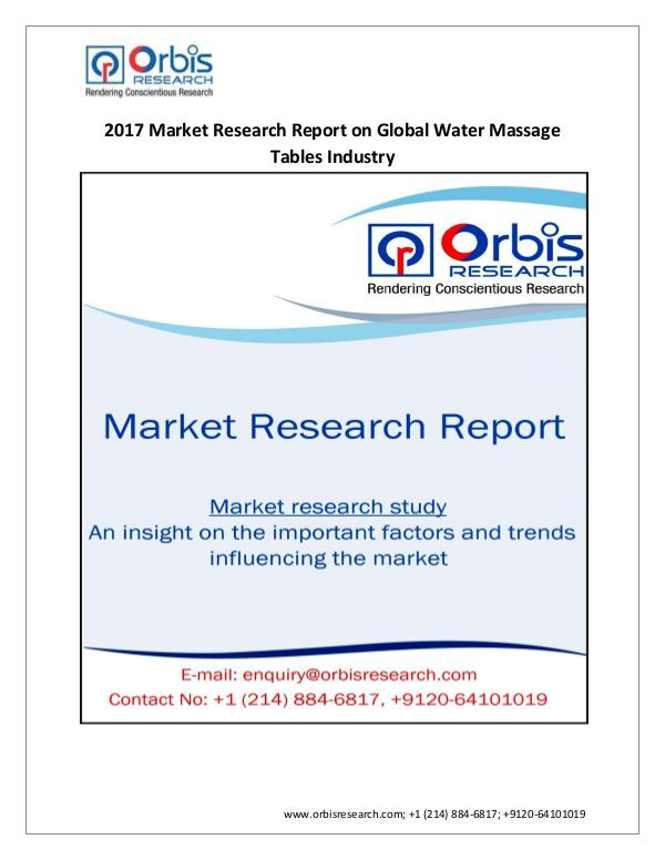 Medical Devices Market Research Report New Report on Global  Water Massage Tables Industr