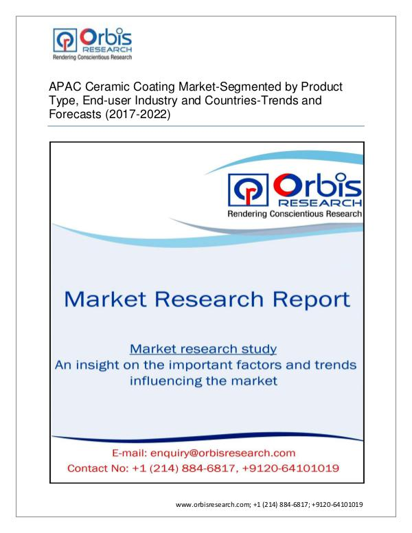 Chemical and Materials Market Research Report Orbis Research Adds a New Report APAC Ceramic Coat