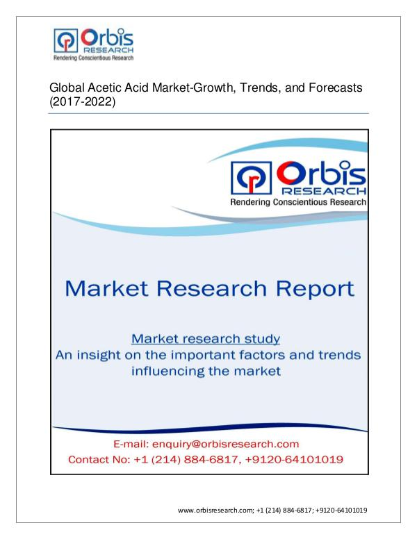 Chemical and Materials Market Research Report Global Acetic Acid Market - Segmented by Product T