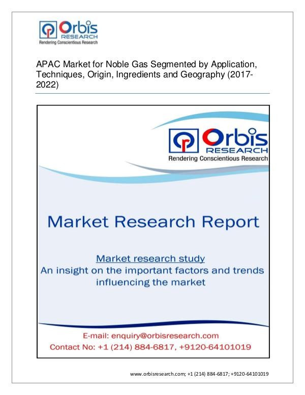 Chemical and Materials Market Research Report APAC Noble Gas Market Segmented by Derivative type