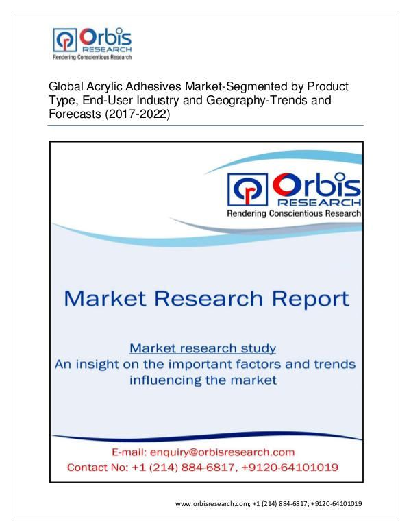 Chemical and Materials Market Research Report Global acrylic adhesives market to grow rate of  5