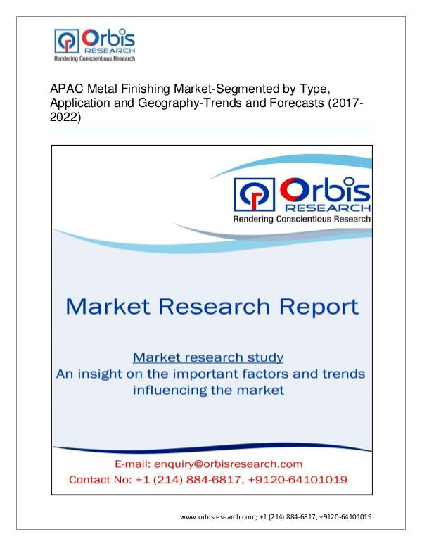 Chemical and Materials Market Research Report APAC Metal Finishing Market Segmented by Derivativ