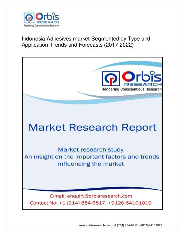 Chemical and Materials Market Research Report Indonesia Adhesives market-Segmented by Type and A