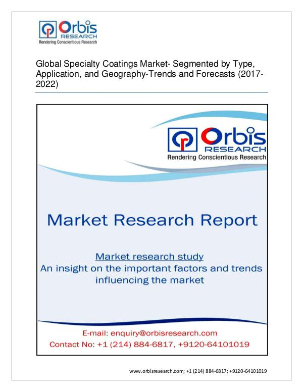 Chemical and Materials Market Research Report Specialty Coatings Market Global by Applications (