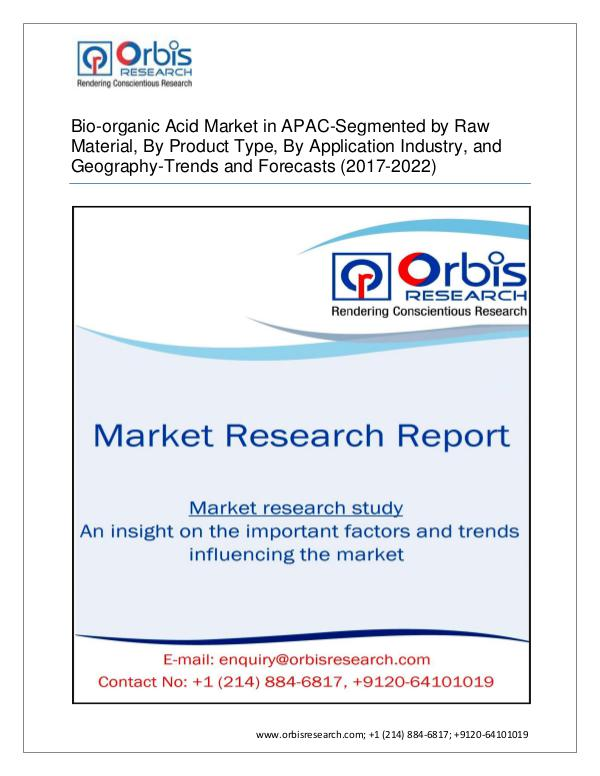 Chemical and Materials Market Research Report Bio-organic Acid Market APAC -Segmented by Type, A