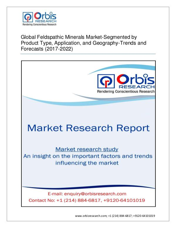 2017 Global  Feldspathic Minerals Outlook to 2022