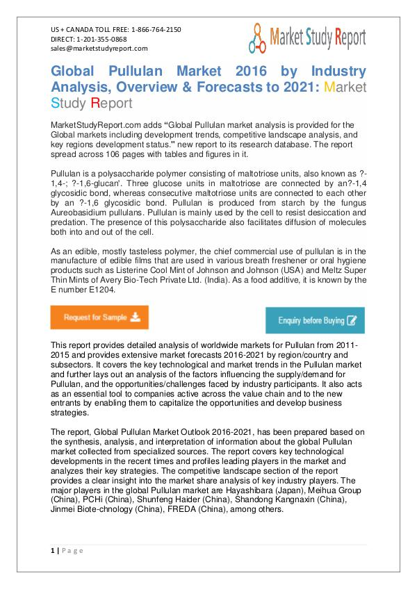 Global Pullulan Market 2016 by Industry Analysis, Overview & Forecast Global Pullulan Market 2016 by Industry Analysis,