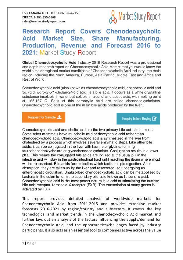 Global Chenodeoxycholic Acid Market 2016-2021 Global Chenodeoxycholic Acid Market 2016-2021