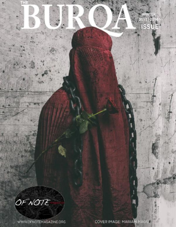 The Burqa Issue. OF NOTE Magazine. 2016 The Burqa Issue. OF NOTE magazine. 2016
