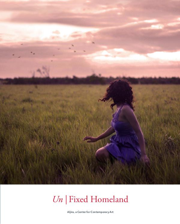 Un|Fixed Homeland, Aljira Center for Contemporary Art, 2016 Catalog: Un|Fixed Homeland