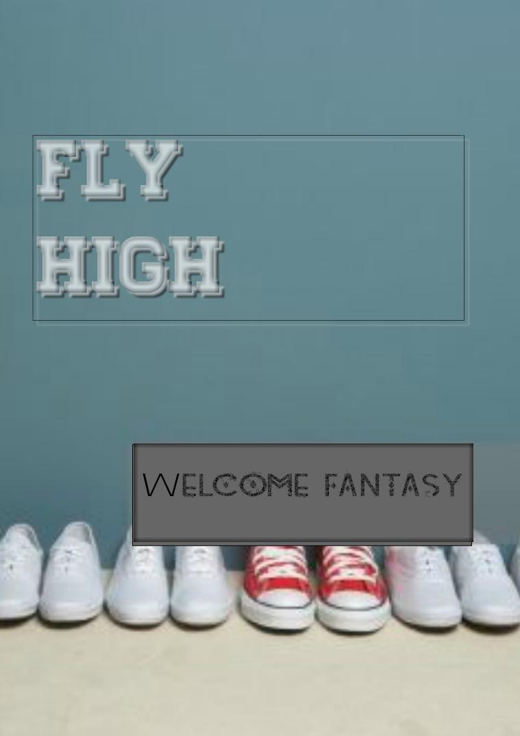 Fly high Fly high
