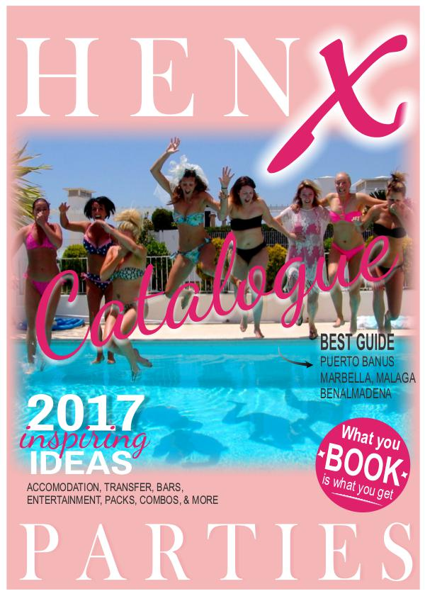 HenX parties catalogue 2017 Marbella, Malaga hen party planners. Hens ideas.