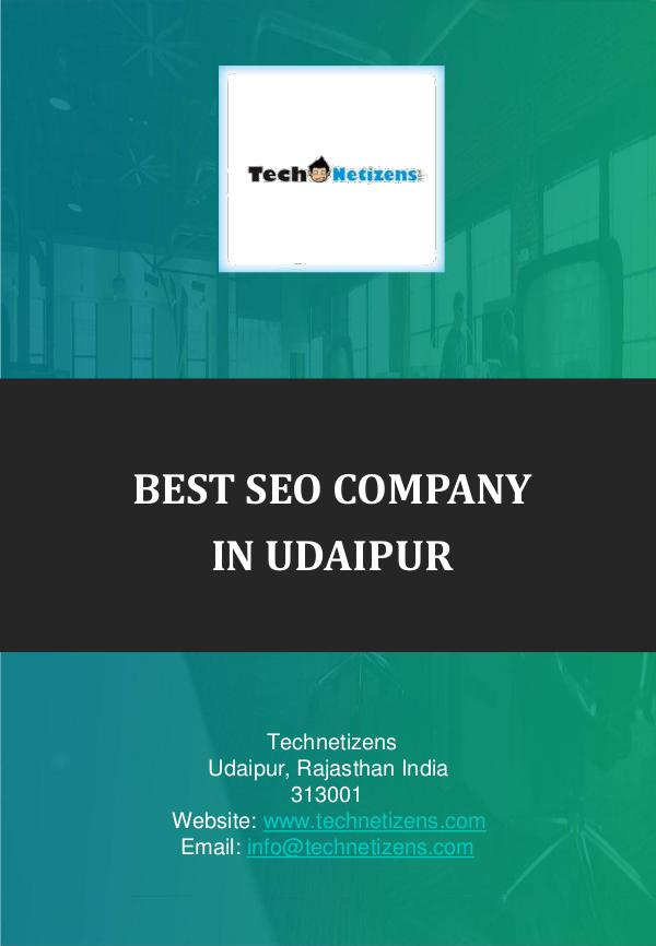 Best SEO company in Udaipur, SEO services Udaipur : Technetizens Technetizens is leading SEO company in Udaipur