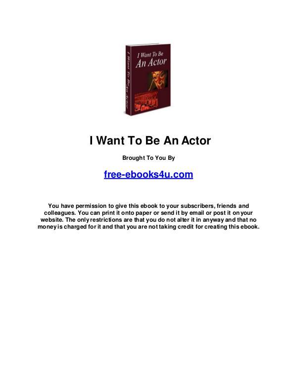 I want to be an actor I want to be an actor