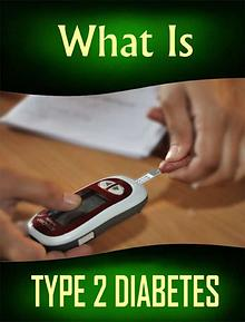 What Is Type 2 Diabetes, Prevent, Manage, Recover, Defeat