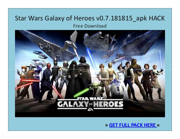 ⒶⓅⓀⒽⒶⒸⓀ › Star Wars Galaxy of Heroes_v0.7.181815.APK + HACK