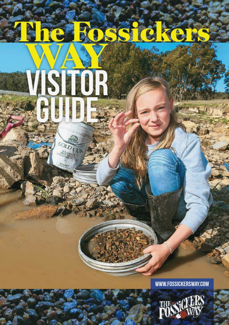 The Fossickers Way Visitor Guide Volume 1