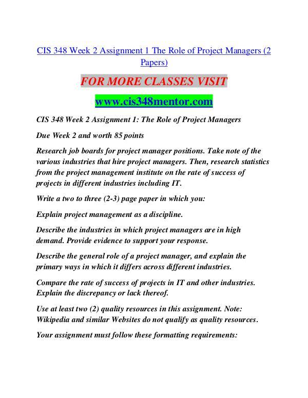 CIS 348 MENTOR Future Starts Here/cis348mentor.com CIS 348 MENTOR Future Starts Here/cis348mentor.com