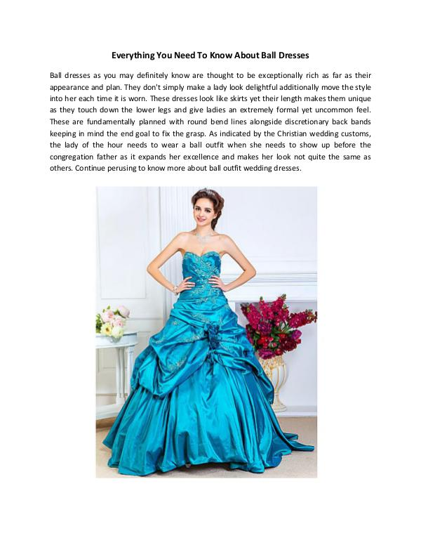 Everything You Need To Know About Ball Dresses Everything You Need To Know About Ball Dresses