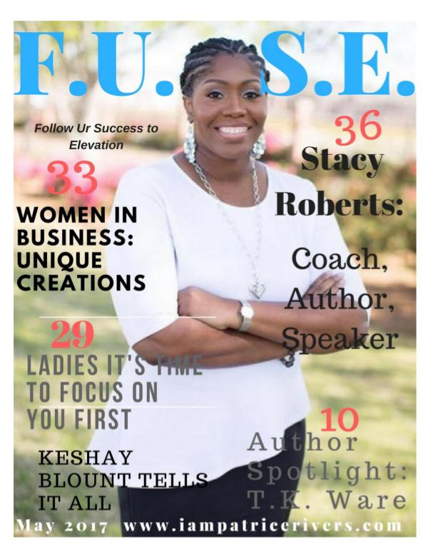 May 2017 Issue of F.U.S.E. Magazine May 2017 Issue
