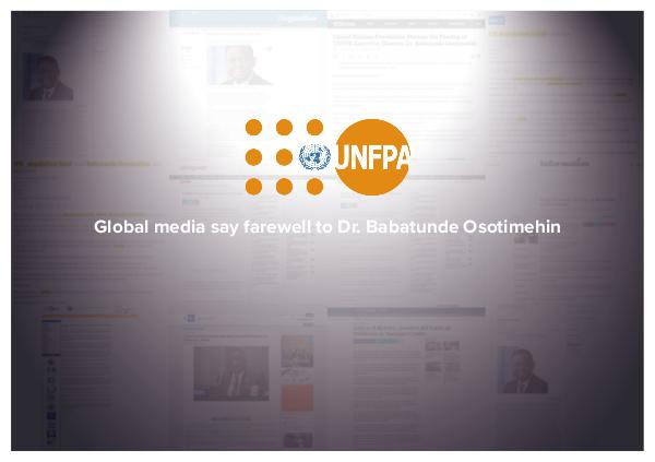 Selected coverage of death of Dr. Babatunde Osotimehin Media say farewell to Dr. Babatunde Osotimehin