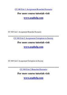 CJ 340 Education Begins/uophelp.com