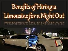 Benefits of Hiring a Limousine for a Night Out