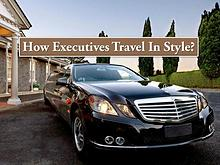 How Executives Travel In Style?