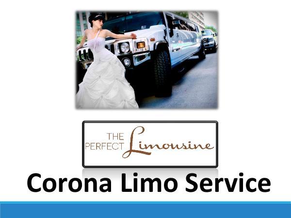 The Perfect Limo Corona The Perfect Limo Corona