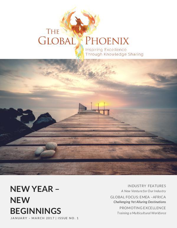 The Global Phoenix - Issue 1 The Global Phoenix - Issue 1
